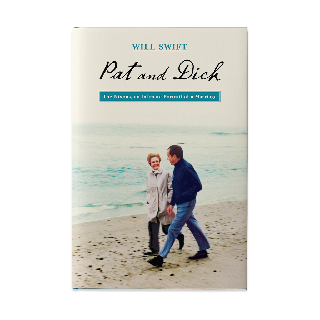 Pat and Dick: The Nixons, an Intimate Portrait of a Marriage