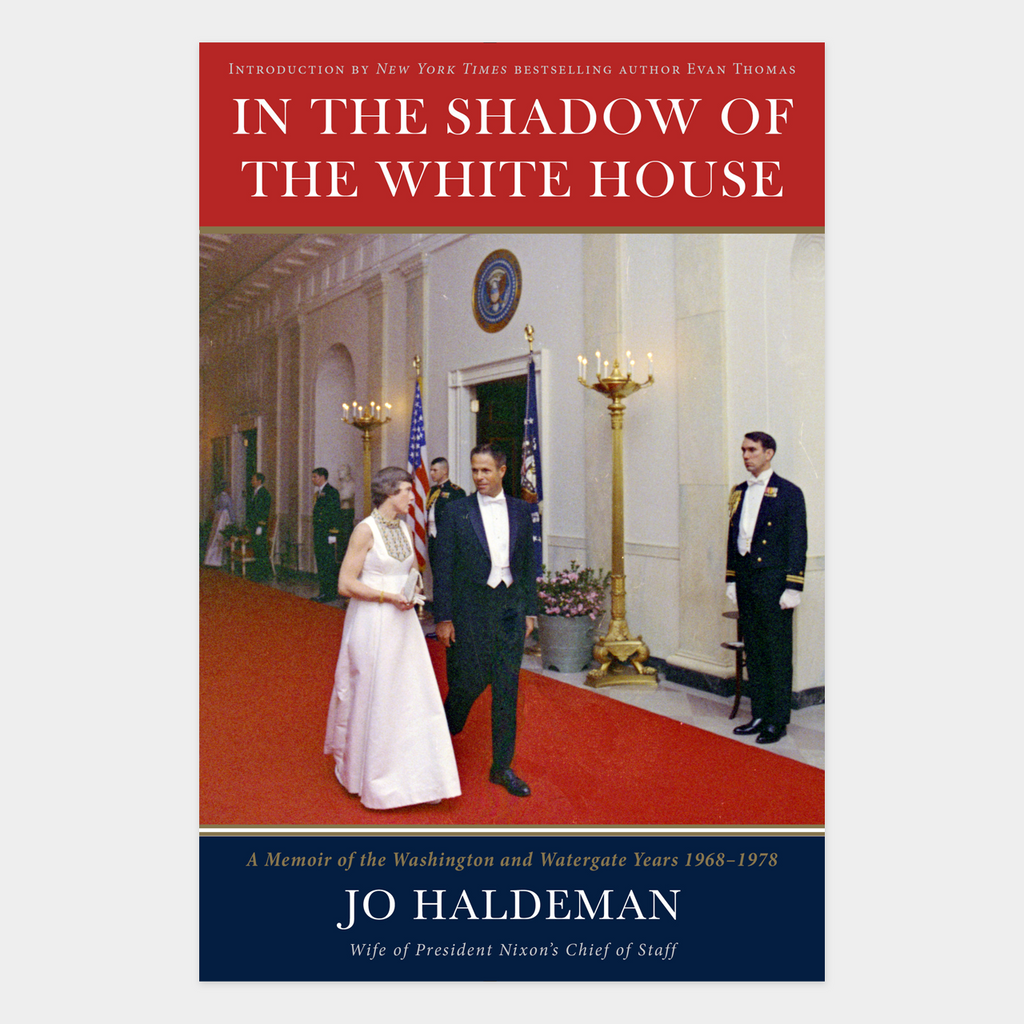 In the Shadow of the White House - Signed