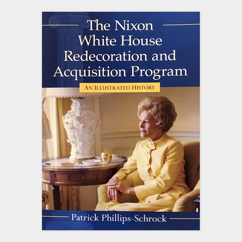 The Nixon White House Redecoration and Acquisition Program