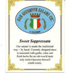 Sweet Soppressata - 7 oz. Chub