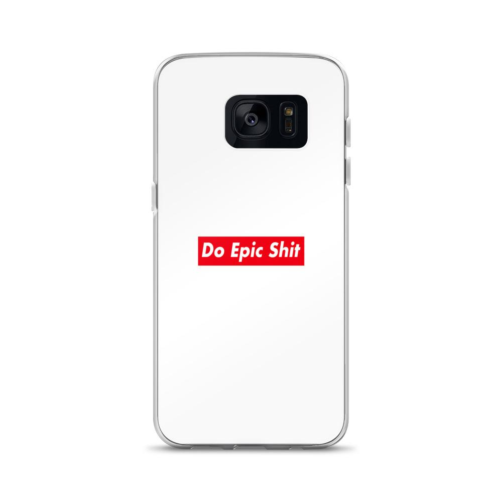 Do Epic Shit Samsung Case