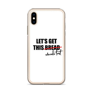 Let's Get This Avocado Toast iPhone Case