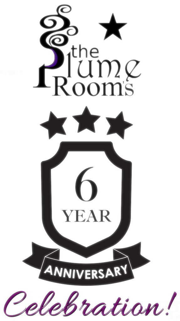 The Plume Room's 6 year Anniversary Celebration!