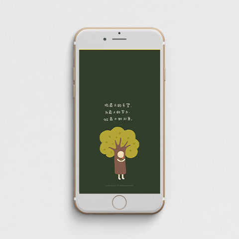 picture of a phone with its wallpaper being a digital illustration of a person wearing a tree costume holding a flower with a chinese verse talking about having hope and doing the best you can