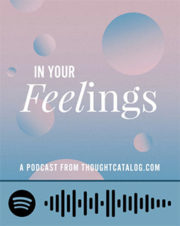 spotify code for podcast in your feelings by thought catalog