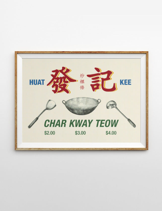 Char Kway Teow is one of the must-try dish in Singapore, so get this locally-designed poster now.
