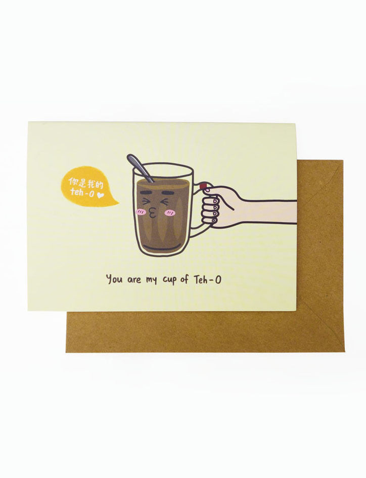 You Are My Cup Of Teh-O Greeting Card