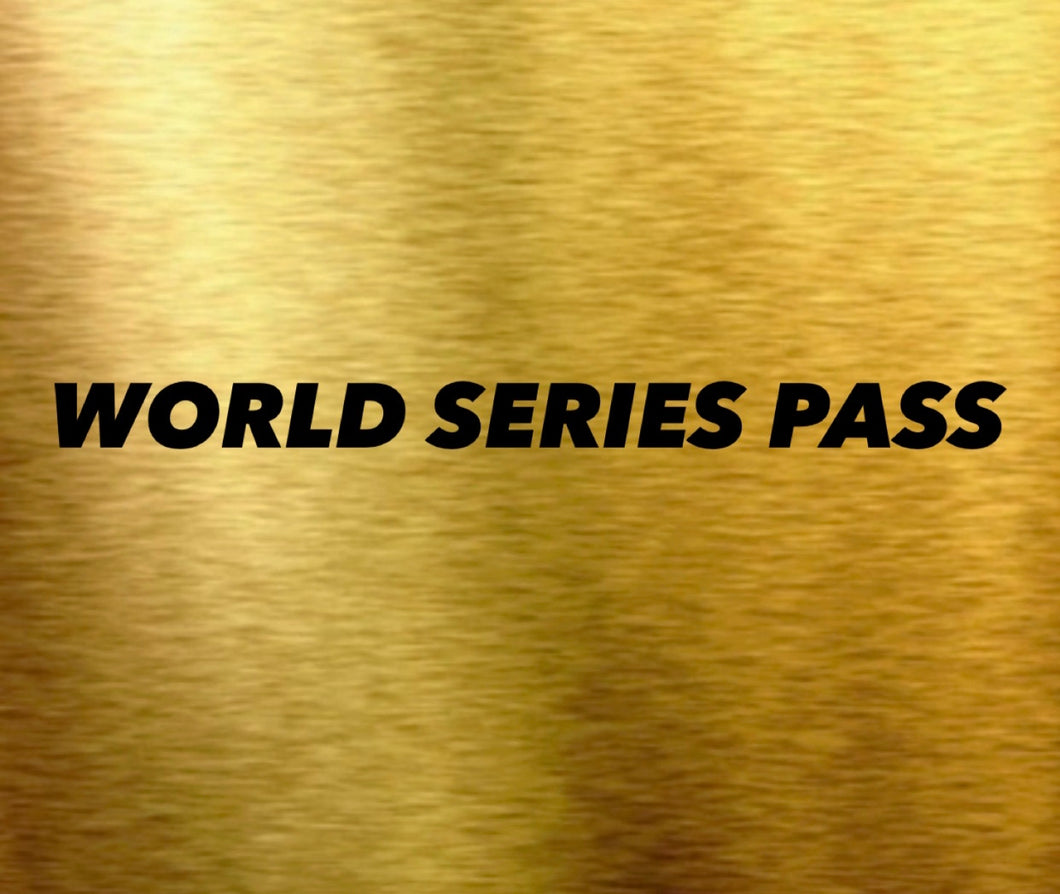 World Series MONEY BACK GUARANTEED + FREE MONTH PASS