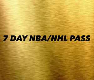 7 DAY NBA/NHL PASS