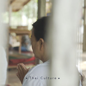 Thai Culture : Beauty in Simplicity