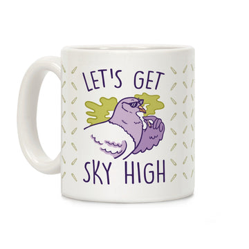 Let's Get Sky High Pigeon Ceramic Coffee Mug by LookHUMAN