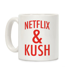 Netflix & Kush Ceramic Coffee Mug by LookHUMAN