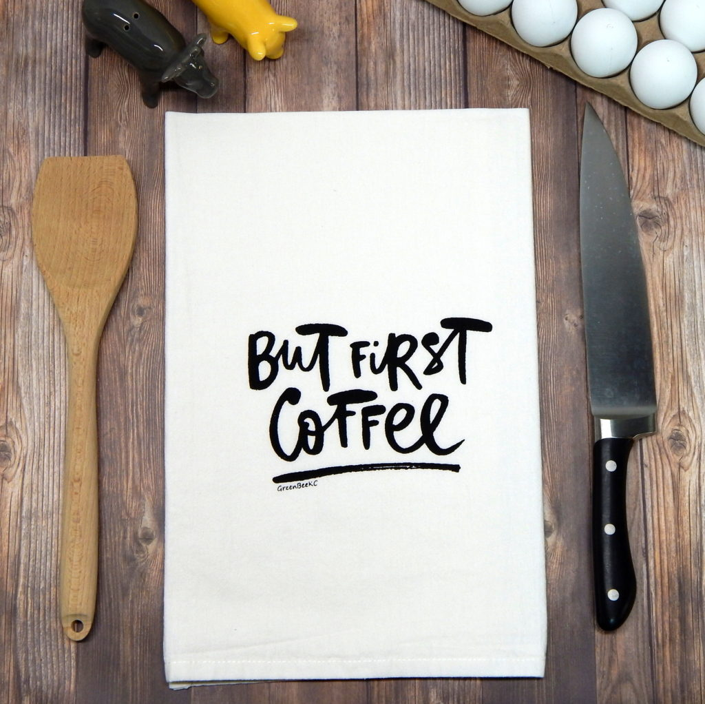 First Coffee Towel