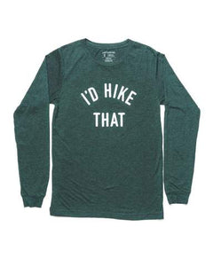 I'd Hike That Unisex Long Sleeve Emerald - L