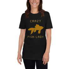 Load image into Gallery viewer, Crazy Fish Lady T-Shirt