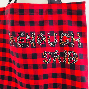 Enough Said - Quote Tote, single sided bag.