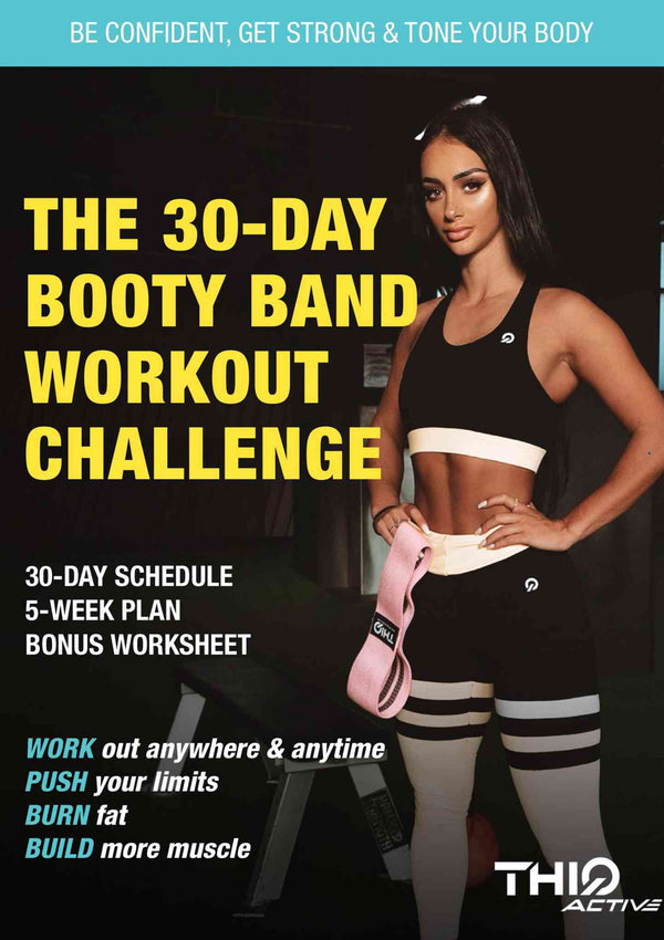 30-Day Booty Band Workout Ebook | ThiqActive