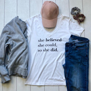She Believed She Could V Neck Tee
