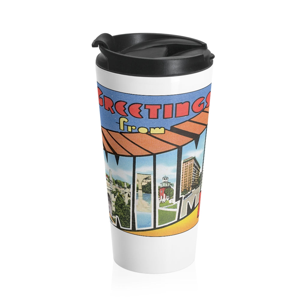 Stainless Steel Travel Mug - Retro Postcard Series - Wilmington DE