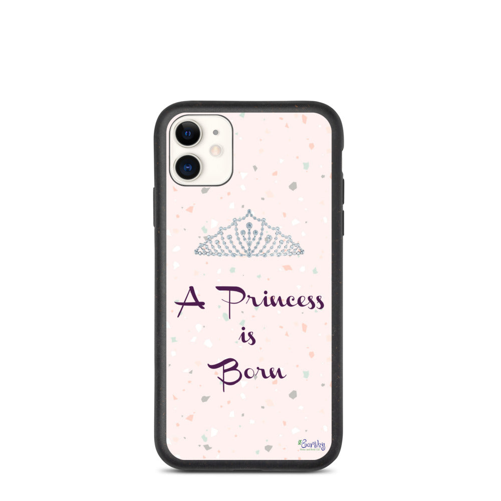 iPhone Biodegradable phone case - A Princess is Born