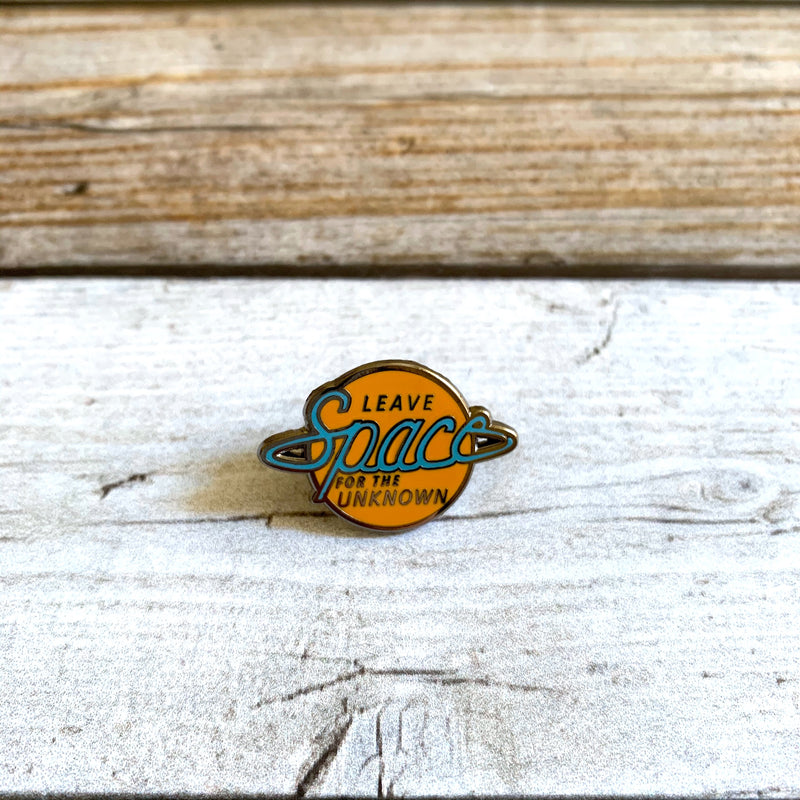 """Leave Space for the Unknown"" Pin"