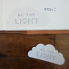 Stickers / be the light