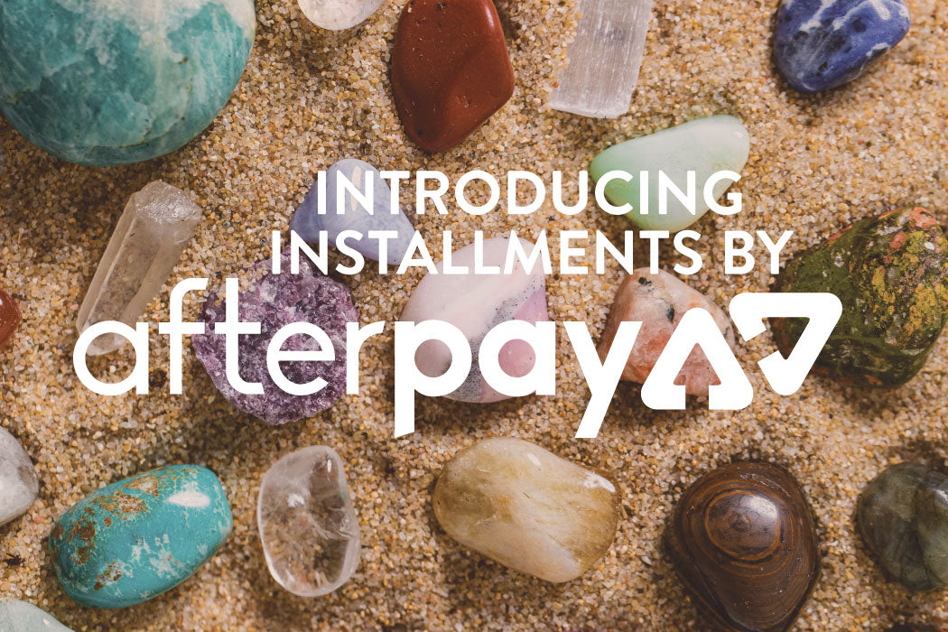 Get Your Crystals Now, Pay Later with AfterPay