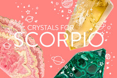 The Most Powerful Scorpio Crystals