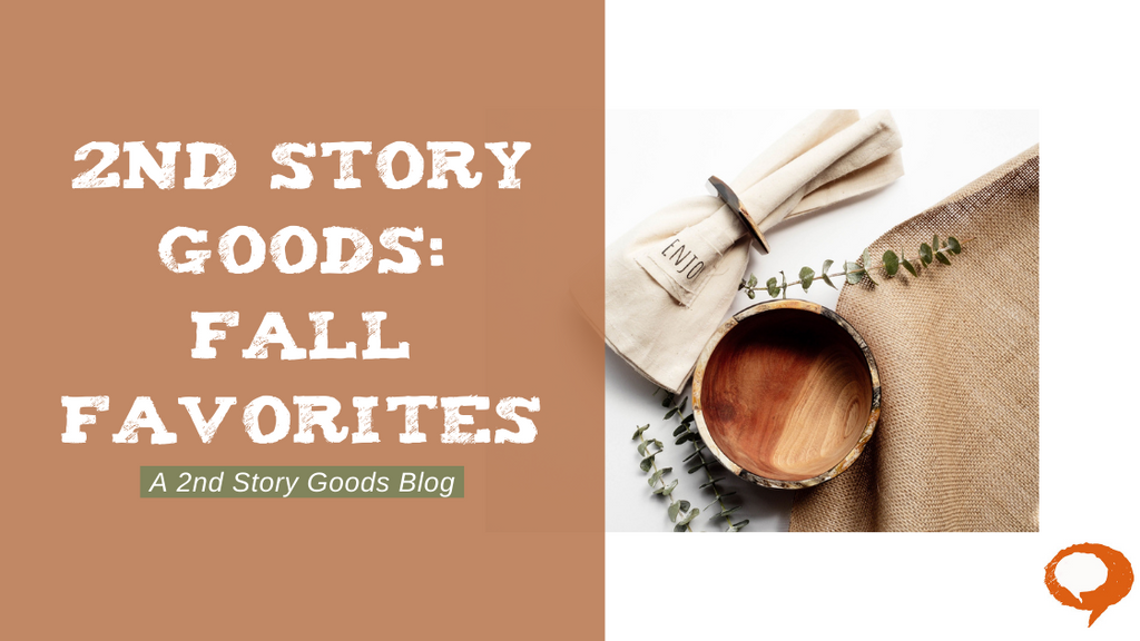2nd Story Goods: Fall Favorites