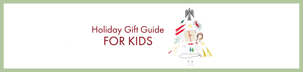 For Kids: A Holiday Gift Guide