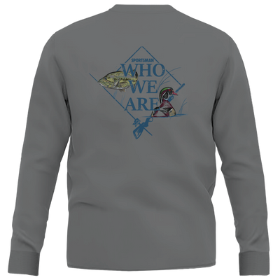 Sportsman Who We Are Long Sleeve Shirt