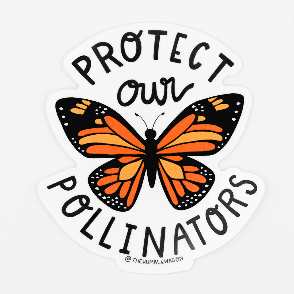 Protect Our Pollinators - Monarch Butterfly Die Cut Sticker - The Humble Wagon