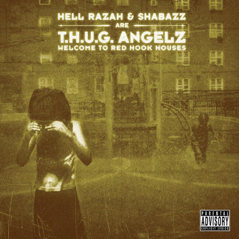 "T.H.U.G. Angelz (Hell Razah + Shabazz) ""Welcome to Red Hook Houses"" (Vinyl 2XLP)"