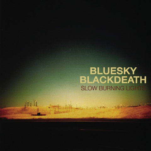 "Copy of Blue Sky Black Death ""Slow Burning Lights"" (Audio CD)"