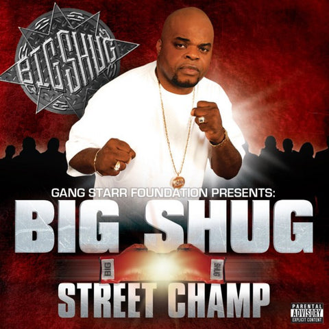 "Gang Starr Foundation Presents: Big Shug  ""Street Champ"" (Audio CD)"