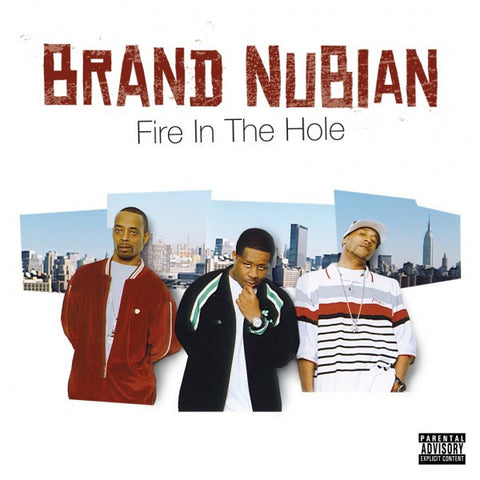 "Brand Nubian ""Fire in the Hole"" (Audio CD)"