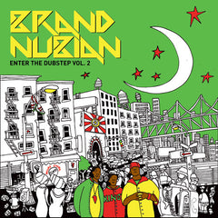 "Brand Nubian ""Enter The Dubstep, Vol. 2"" (Vinyl 2XLP)"