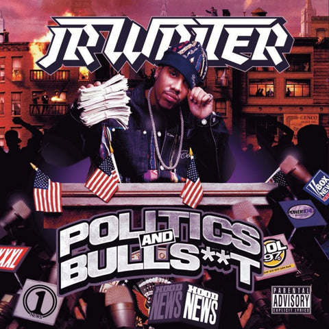 "JR Writer ""Politics and Bullsh*t"" (Audio CD)"