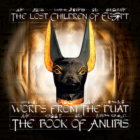 "Lost Children of Babylon ""Words from the Duat - The Book of Anubis"" (Audio CD)"
