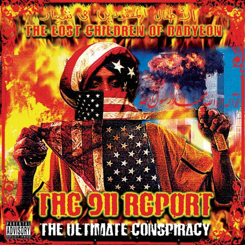 "Lost Children of Babylon ""The 911 Report - The Ultimate Conspiracy"" (Audio CD)"