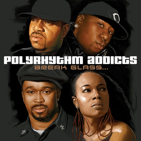 "Polyrhythm Addicts (DJ Spinna + Shabaam Sahdeeq + Mr. Complex + Tiye Phoenix) ""Break Glass..."" (Vinyl 2XLP)"