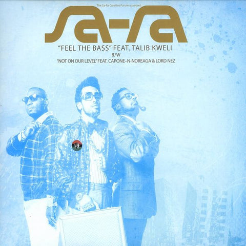 "Sa-Ra ""Feel The Bass / Not On Our Level"" (feat. Talib Kweli, Capone-N-Noreaga & Lord Nez) (Vinyl 12"")"