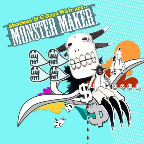 "Sharkey & C-Rayz Walz ""Monster Maker"" (Audio CD)"