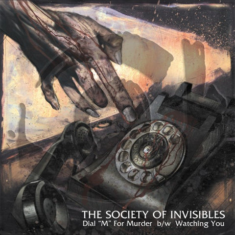 "The Society of the Invisibles ""Dial 'M' For Murder / Watching You"" (Vinyl 12"")"