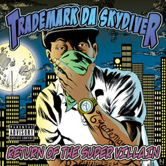 "Trademark Da Skydiver ""Return of the Super Villain"" (Vinyl 2XLP)"