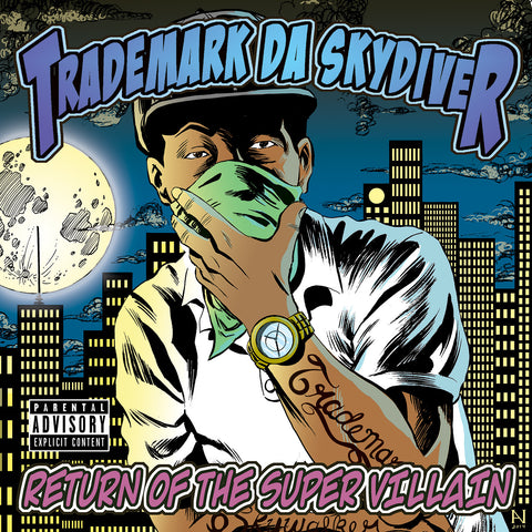 "Trademark Da Skydiver ""Return of the Super Villain"" (Audio CD)"
