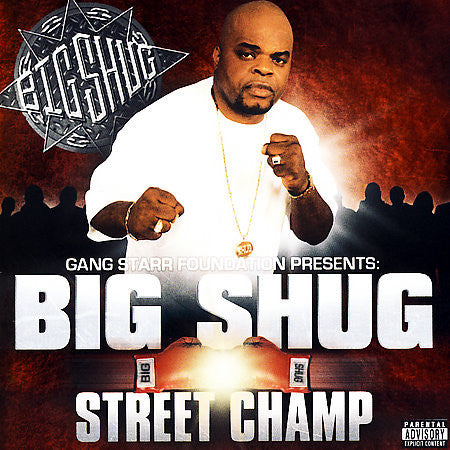 "Gang Starr Foundation Presents: Big Shug  ""Street Champ"" (Vinyl 2XLP)"