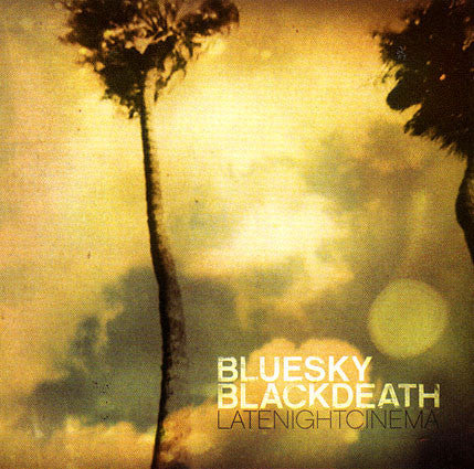 "Blue Sky Black Death ""Late Night Cinema"" (Audio CD)"
