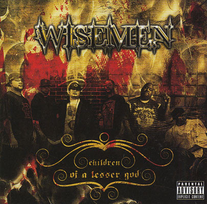 "Wisemen ""Children Of A Lesser God"""