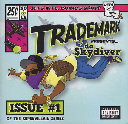 "Trademark Da Skydiver ""Super Villain Issue #1"" (Audio CD)"